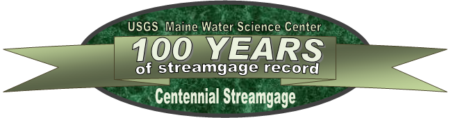 USGS Maine Water Science Center celebrating over 100 years of streamgage record for this station.